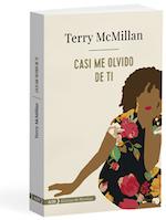 Casi me olvido de ti el esperado regreso de Terry McMillan2