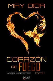 Corazón de fuego Saga Elemental nº 1 de May Dior