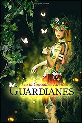 LOS GUARDIANES, DE LUCIA GONZALEZ