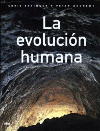 LA EVOLUCION HUMANA, de CHRIS STRINGER