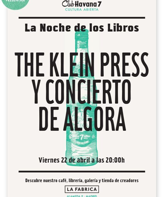 VIERNES 22 DE ABRIL  THE KLEIN PRESS
