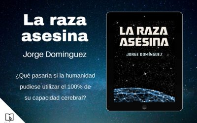 Jorge Domínguez – La raza asesina