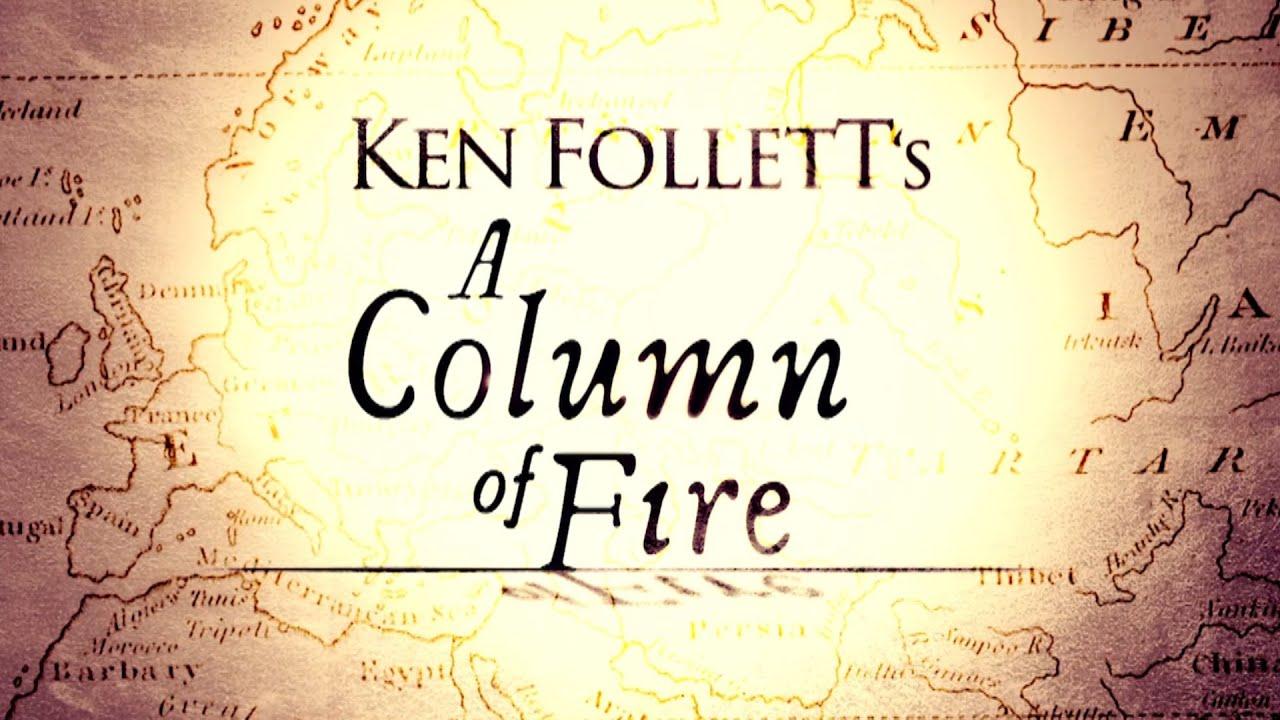 LOS LIBROS DE LA SERIE KEN FOLLET: Una columna de fuego