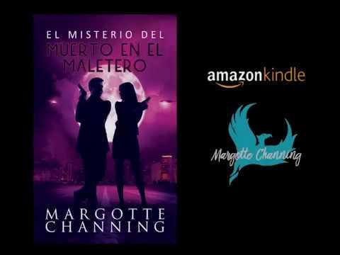 MARGOTTE CHANNING: El Misterio del muerto en el Maletero