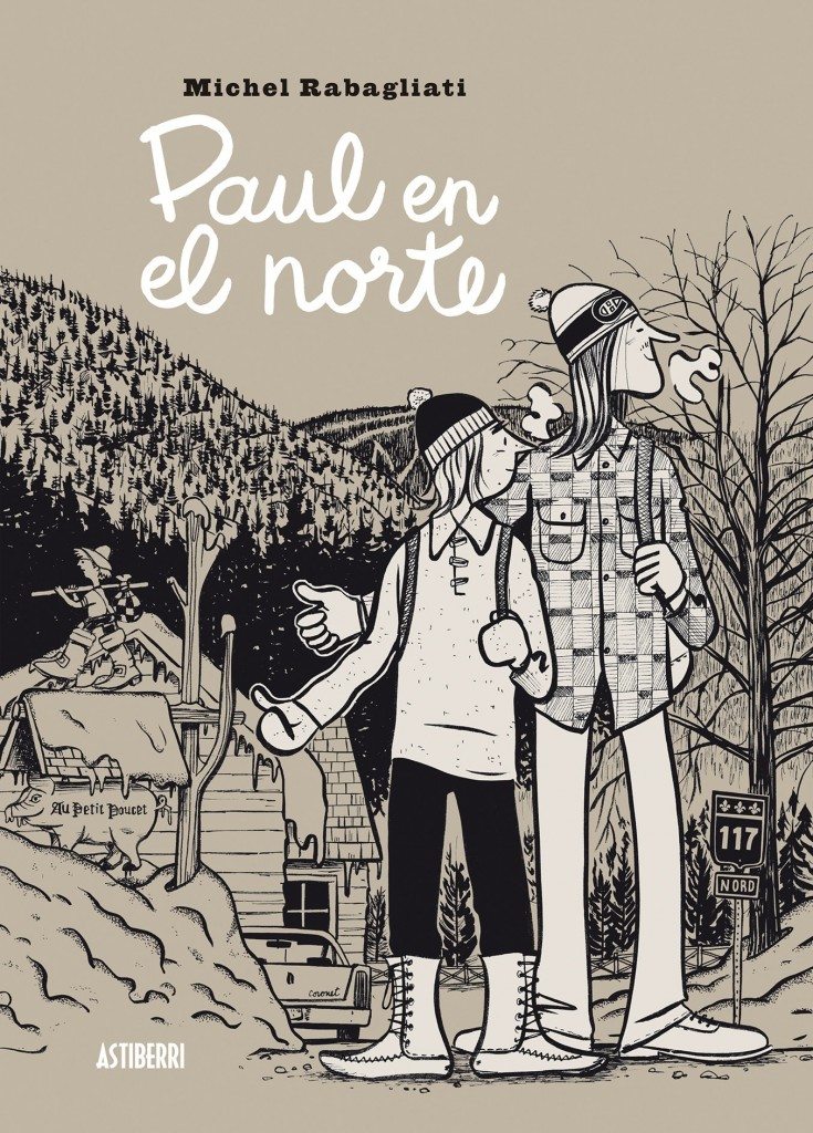 Paul en el norte, un cómic de Michel Rabagliati